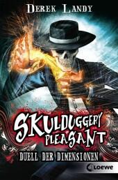 Skulduggery Pleasant 7 - Duell der Dimensionen