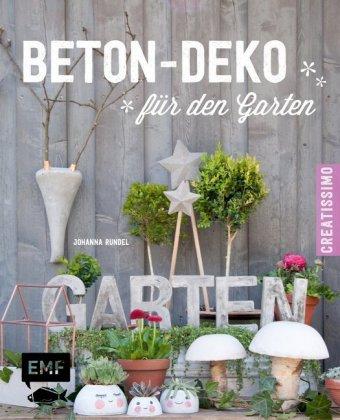 Beton-Deko für den Garten | Johanna Rundel | 9783863553364 | Bücher ...