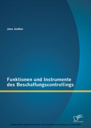 Funktionen und Instrumente des Beschaffungscontrollings