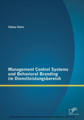 Management Control Systems und Behavioral Branding im Dienstleistungsbereich