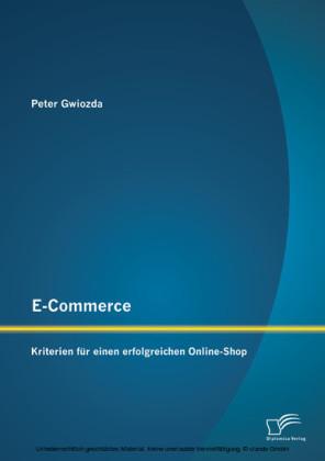 E-Commerce: Kriterien für einen erfolgreichen Online-Shop