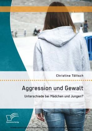 Aggression und Gewalt: Unterschiede bei Mädchen und Jungen?