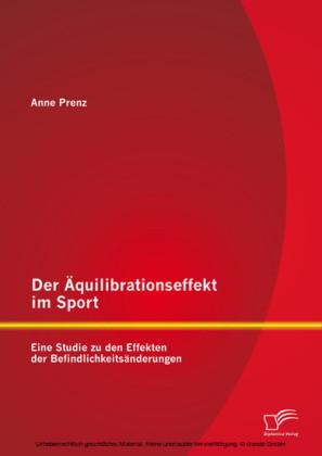 Der Äquilibrationseffekt im Sport: Eine Studie zu den Effekten der Befindlichkeitsänderungen