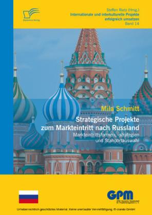Strategische Projekte zum Markteintritt nach Russland