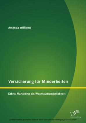 Versicherung für Minderheiten: Ethno-Marketing als Wachstumsmöglichkeit