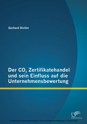 Der CO2 Zertifikatehandel und sein Einfluss auf die Unternehmensbewertung