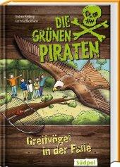 Die Grünen Piraten - Greifvögel in der Falle Cover