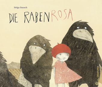 Die Rabenrosa