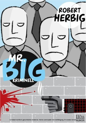 Mr. Big - kriminell