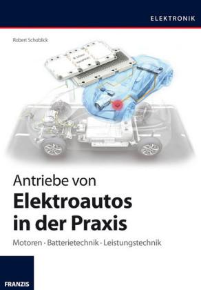 Antriebe von Elektroautos in der Praxis
