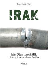 Irak - Ein Staat zerfällt