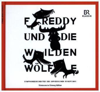 Freddy und die wilden Wölfe, 1 Audio-CD