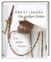 Ora et labora - Die großen Orden Cover