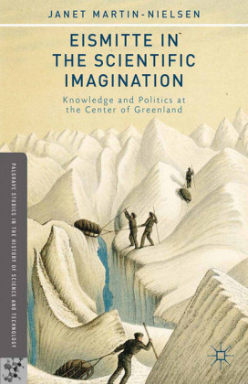 Eismitte in the Scientific Imagination