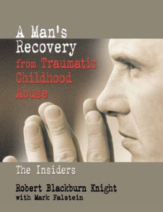Man's Recovery from Traumatic Childhood Abuse