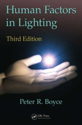 Human Factors in Lighting, Third Edition