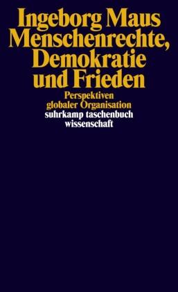 Menschenrechte, Demokratie und Frieden