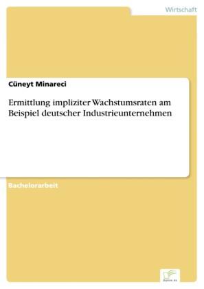 Ermittlung impliziter Wachstumsraten am Beispiel deutscher Industrieunternehmen