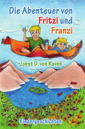 Die Abenteuer von Fritzi und Franzi