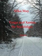 Tonga und Xantos, ihr Nachfolger