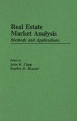 Real Estate Market Analysis: Methods and Applications