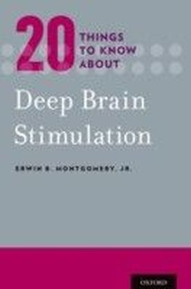 Twenty Things to Know about Deep Brain Stimulation