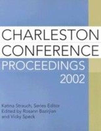 Charleston Conference Proceedings 2002