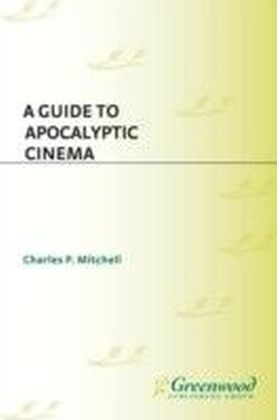 Guide to Apocalyptic Cinema