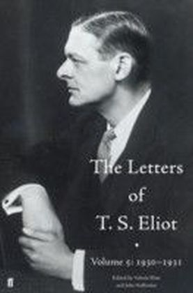 Letters of T. S. Eliot Volume 5: 1930-1931