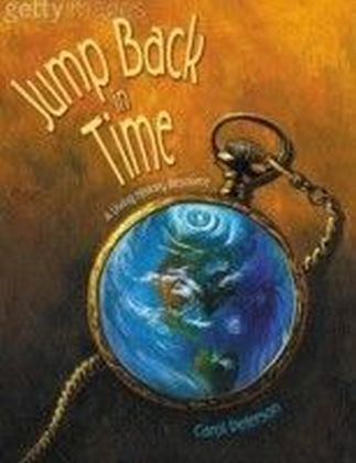 Jump Back in Time: A Living History Resource