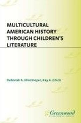 Multicultural American History: Through Children's Literature