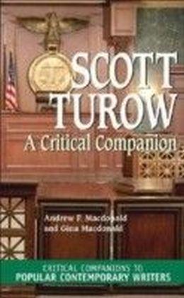 Scott Turow: A Critical Companion