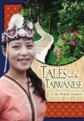 Tales from the Taiwanese