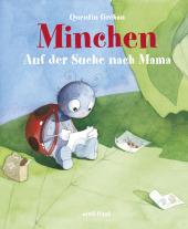 Minchen - Auf der Suche nach Mama Cover