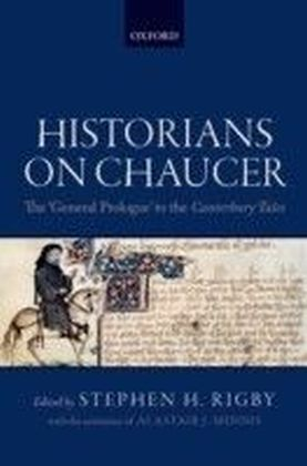 Historians on Chaucer: The 'General Prologue' to the Canterbury Tales