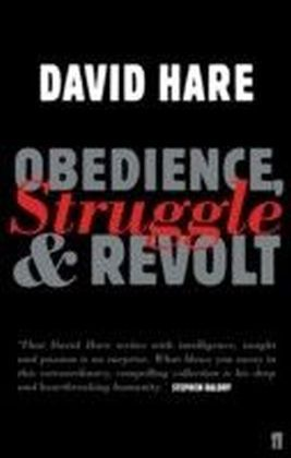 Obedience, Struggle and Revolt