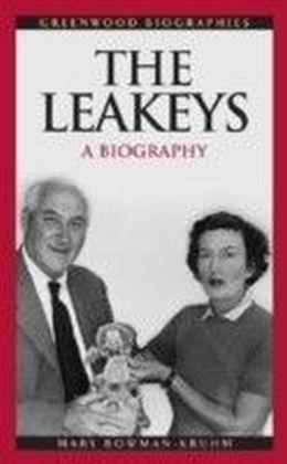 Leakeys: A Biography