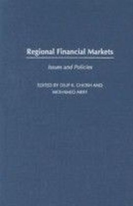 Regional Financial Markets: Issues and Policies