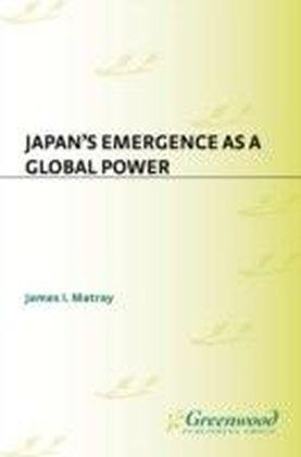 Japan's Emergence as a Global Power