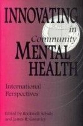 Innovating in Community Mental Health: International Perspectives