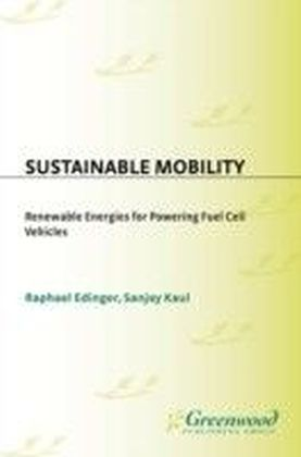 Sustainable Mobility: Renewable Energies for Powering Fuel Cell Vehicles