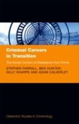 Criminal Careers in Transition: The Social Context of Desistance from Crime