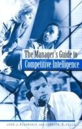 Manager's Guide to Competitive Intelligence