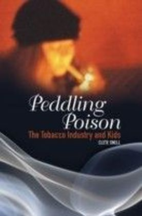 Peddling Poison: The Tobacco Industry and Kids