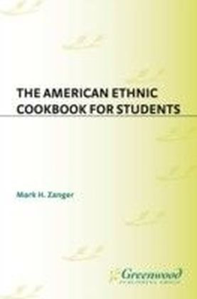 American Ethnic Cookbook For Students