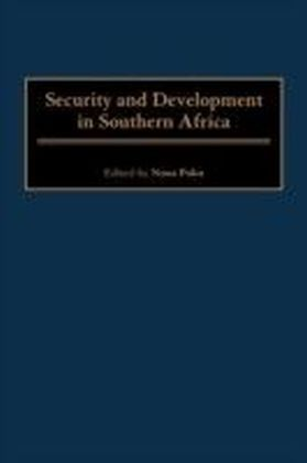 Security and Development in Southern Africa