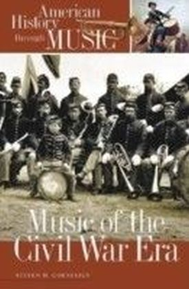 Music of the Civil War Era