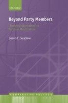 Beyond Party Members: Changing Approaches to Partisan Mobilization