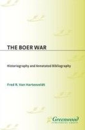 Boer War: Historiography and Annotated Bibliography