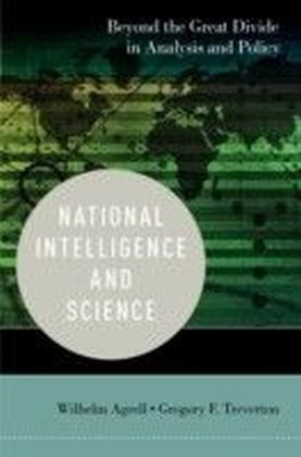 National Intelligence and Science: Beyond the Great Divide in Analysis and Policy